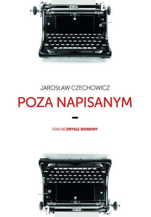 Poza napisanym Czechowicz Jarosław
