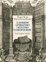 Z dziejów literatury i kultury staropolskiej Studia o książkach i tekstach Wydra Wiesław, Rzepka Wojciech Ryszard
