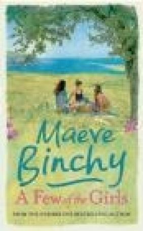 A Few of the Girls Maeve Binchy