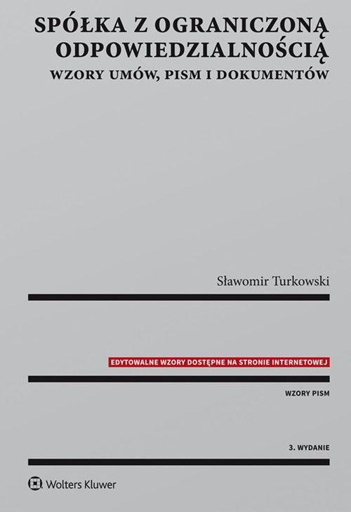 Spółka z ograniczoną odpowiedzialnością Turkowski Sławomir