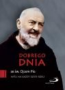 Dobrego dnia ze św. Ojcem Pio