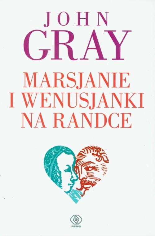 Marsjanie i Wenusjanki na randce Gray John