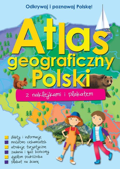 Atlas geograficzny Polski z naklejkami i plakatem Praca zbiorowa
