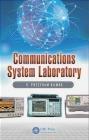 Communications System Laboratory Preetham Kumar