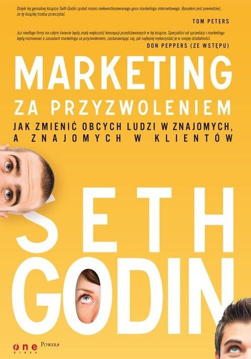 Marketing za przyzwoleniem Godin Seth