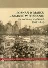 Poznań w Marcu Marzec w Poznaniu