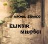 Eliksir miłości  (Audiobook) Zevaco Michel