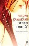 Sensei i miłość Kawakami Hiromi
