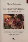 Na prawie polskim i niemieckim