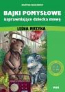 Bajki pomysłowe usprawniające dziecka mowę: Leśna muzyka (Głoski ciszące) Grażyna Wasilewicz