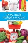 Miary i miarki niezbędne w kuchni