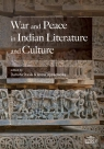 War and Peace in Indian Literature and Culture