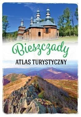 Bieszczady. Atlas turystyczny Gabriela Gorączko
