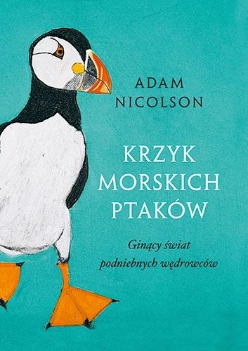 Krzyk morskich ptaków Adam Nicolson