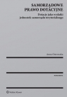 Samorządowe prawo dotacyjne Dotacje jako wydatki jednostek samorządu Ostrowska Anna