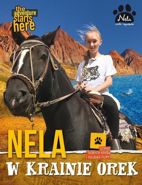 Nela w krainie orek Mała Reporterka Nela