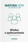 Matura 2019 Vademecum Wiedza o społeczeństwie Zakres rozszerzony
