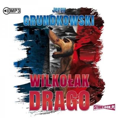 Wilkołak Drago (Audiobook) Jerzy Grundkowski