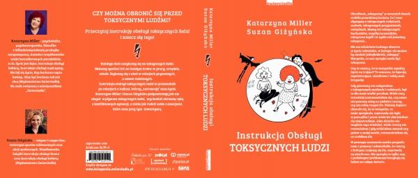 Instrukcja obsługi toksycznych ludzi Katarzyna Miller, Suzan Giżyńska