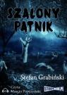 Szalony pątnik  (Audiobook) Grabiński Stefan