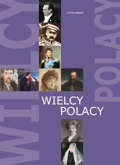 Wielcy Polacy Praca zbiorowa