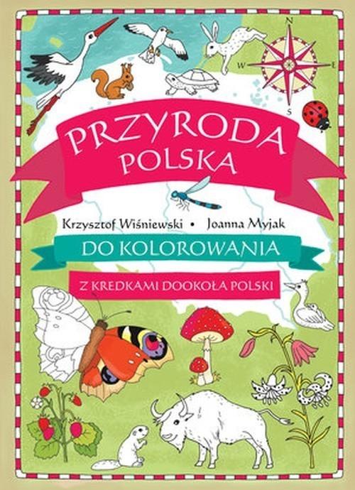 Przyroda polska do kolorowania Wiśniewski Krzysztof