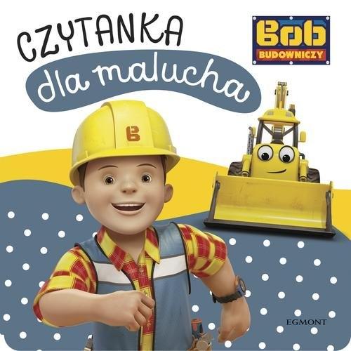 Bob Budowniczy. Czytanka dla malucha Zabrzewska Adrianna