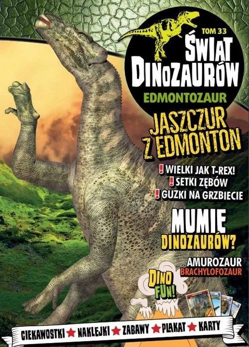 Świat Dinozaurów cz. 33: Edmontozaur opracowanie zbiorowe