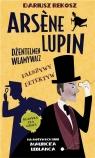 Fałszywy detektyw. Arsène Lupin dżentelmen włamywacz. Tom 2
