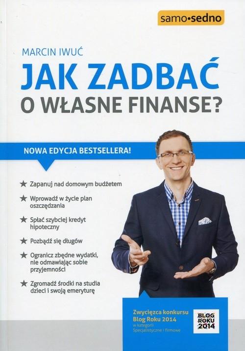 Jak zadbać o własne finanse? Iwuć Marcin