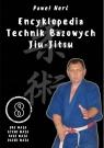Encyklopedia technik bazowych Jiu-Jitsu. Tom 8 Uke Waza, Atemi Waza, Keri Nerć Paweł