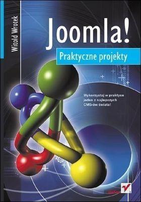 Joomla! Praktyczne projekty Wrotek Witold