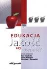 Edukacja. Jakość czy równość? Inetta Nowosad (red.), Joanna Łukasik (red.), Mirosław J. Szymański (red.)