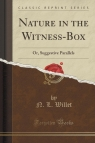 Nature in the Witness-Box