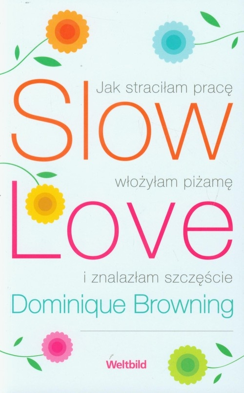 Slow Love Browning Dominique