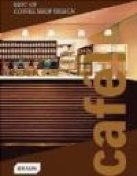 Cafe Best of Coffee Shop Design Braun