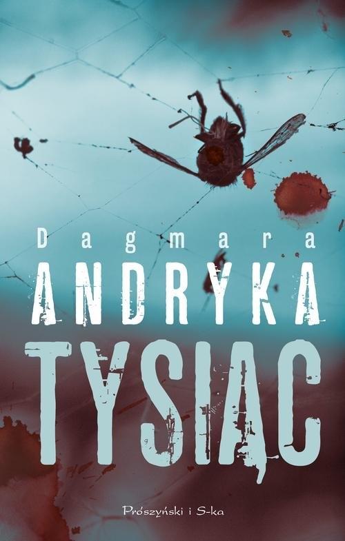 Tysiąc Andryka Dagmara
