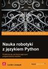 Nauka robotyki z językiem Python Lentin Joseph