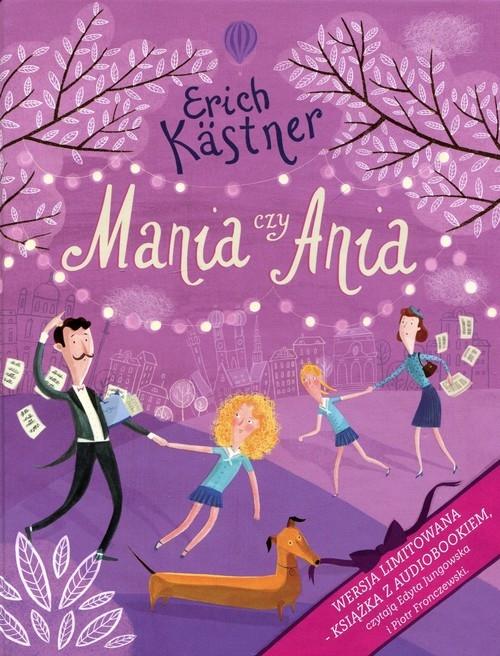 Mania czy Ania + CD Kastner Erich