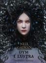 Dym i lustra Opowiadania i złudzenia Gaiman Neil