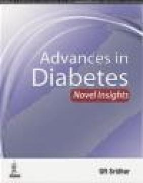 Advances in Diabetes Sridhar Gumpeny