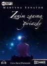 Zanim zgasną gwiazdy  (Audiobook)