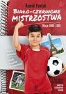 Biało-czerwone mistrzostwa Misja Euro 2016