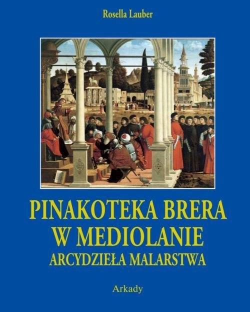 Pinakoteka Brera w Mediolanie Arcydzieła Malarstwa etui Lauber Rosella