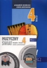 Muzyczny świat 4 Pakiet metodyczny