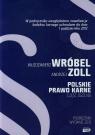 Polskie prawo karne Część ogólna Zoll Andrzej, Wróbel Włodzimier