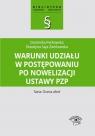 Warunki udziału w postępowaniu po nowelizacji ustawy PZP