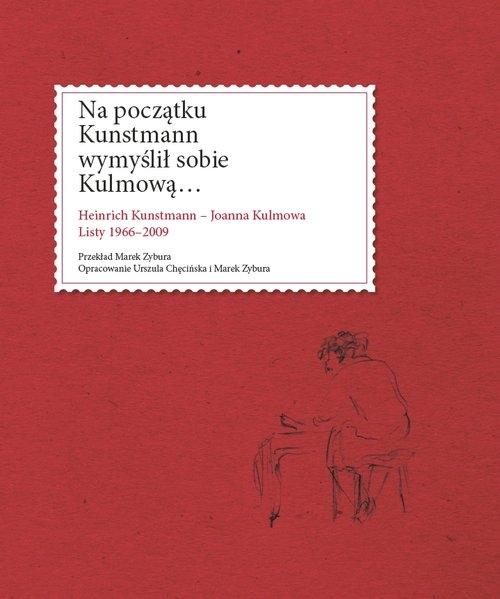 Na początku Kunstmann wymyślił sobie Kulmową...