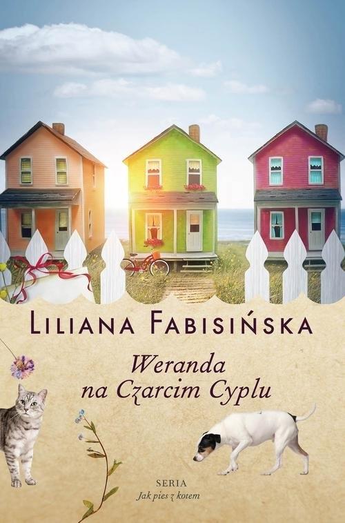 Jak pies z kotem Tom 2 Weranda na Czarcim Cyplu Fabisińska Liliana