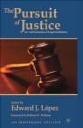 Pursuit of Justice Edward J. Lopez, E Lopez